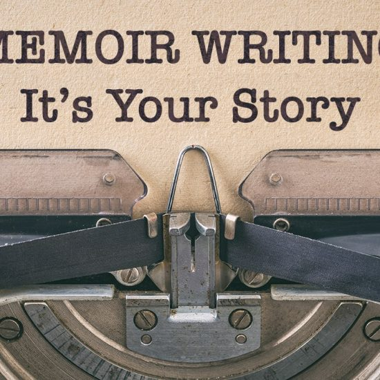Writing a Memoir Its Your Story